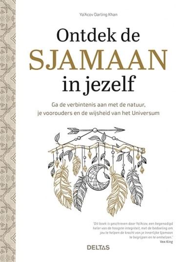 Ontdek de Sjamaan in jezelf - Prana Puur   Cadeau winkel Roden